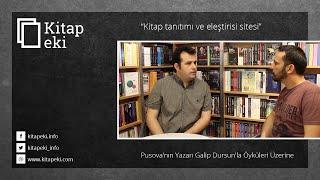 Pusova'nın Yazarı Galip Dursun'la Öyküleri Üzerine