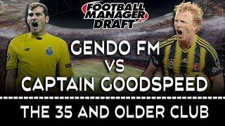 DRAFT MODE vs Captain Goodspeed   FOOTBALL MANAGER 2017