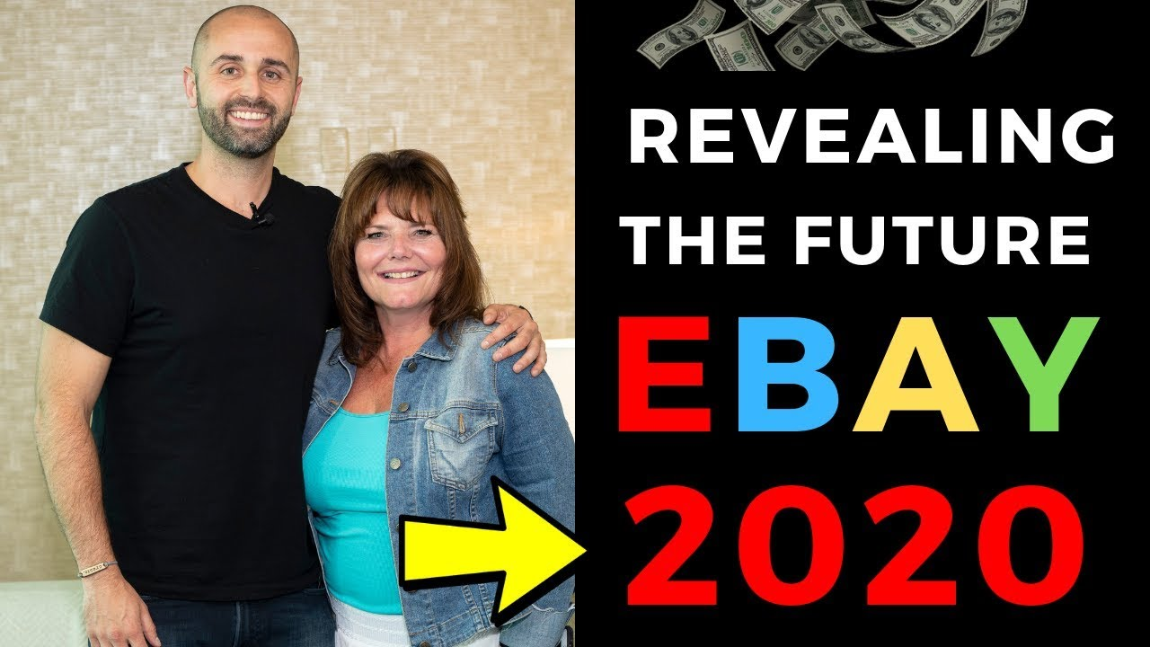REVEALING THE FUTURE OF SELLING ON EBAY IN 2020