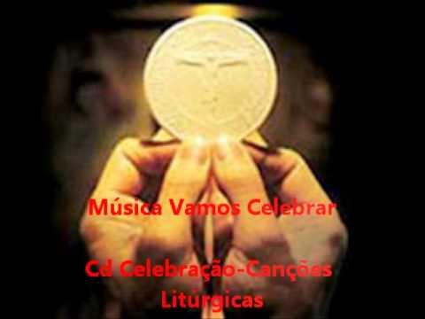 Vamos Celebrar - Cd Celebração - Canções Litúrgicas - Ministério Amor e Adoração