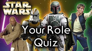 Find out YOUR Star Wars ROLE! - Star Wars Quiz