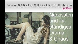 Narzissten und ihr ständiges Drama & Chaos
