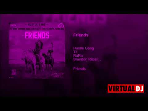Friends - Hustle Gang  (Official Chopped and Slowed) by Icee Too Dope