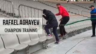 Rafael Aghayev. Champion training