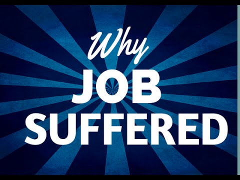 Why Job Suffered...Hint: God Doesn't Allow Bad Things to Happen!