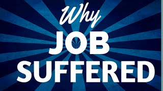 Why Job Suffered...Hint: God Doesn't Allow Bad Things to Happen! thumbnail
