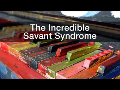 Extraordinary Variations of the Human Mind: Darold Treffert: The Incredible Savant Syndrome