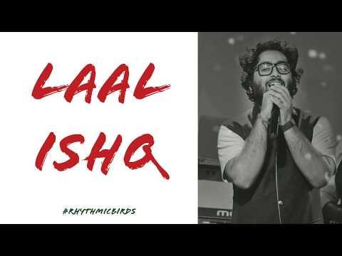 Phir Le Aaya | Laal Ishq | Aayat - Arijit Singh Latest Mash Up 2017 | Love Song 2017