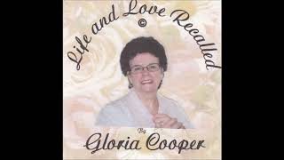 Life and Love Recalled by Gloria Cooper - Country Music