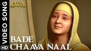 Download Bade Chaava Naal  Song | Chaar Sahibzaade: Rise Of Banda Singh Bahadur MP3 song and Music Video