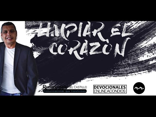 LIMPIA EL CORAZÓN