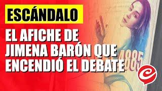Jimena Barón quedó en el centro de la polémica sobre la prostitución por un afiche
