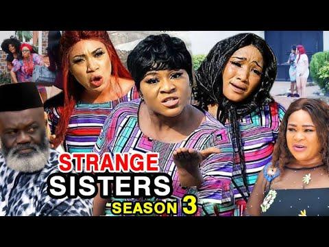 Download STRANGE SISTERS SEASON 3 (New Hit Movie) - Destiny Etiko 2020 Latest Nigerian Nollywood Movie