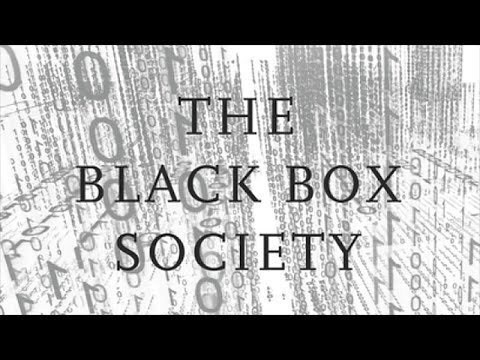 The Black Box Society (w/ Frank Pasquale)