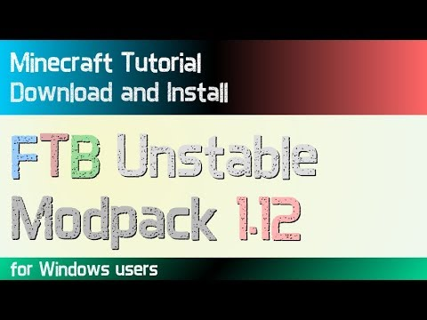 FTB UNSTABLE MODPACK 1.12 minecraft - how to download and install FTB Unstable 1.12 (on Windows)