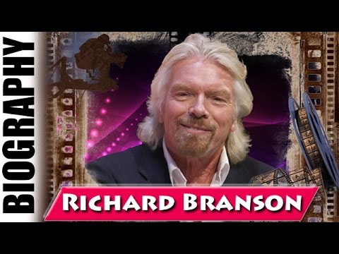 Virgin Records Owner Richard Branson - Biography and Life Story
