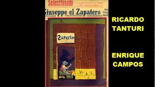 RICARDO TANTURI -  ENRIQUE CAMPOS  - GIUSEPPE EL ZAPATERO -  TANGO