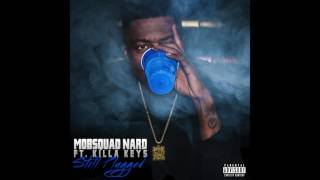 "MobSquad Nard - ""Still Plugged"" ft. Killa Keys (Official Audio)"