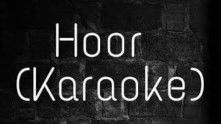 Hoor - Karaoke With Lyrics | Hindi Medium | Atif Aslam | Karaoke For You