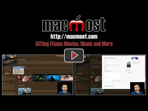 Gifting iTunes Movies, Music and More (#1517)
