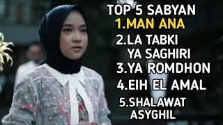 TOP 5 SABYAN  -MAN ANA FULL ALBUM 2019