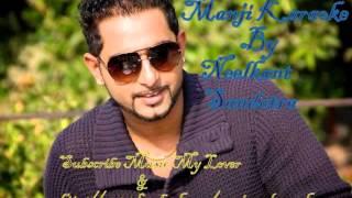 Manji Karaoke By Neelkant Sandotra Manji Song Geeta Zaildar  New Song Geeta Zaildar