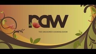 RAW - The Uncooked Cooking Show