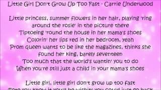 Little Girl Don't Grow Up Too Fast - Carrie Underwood Lyrics