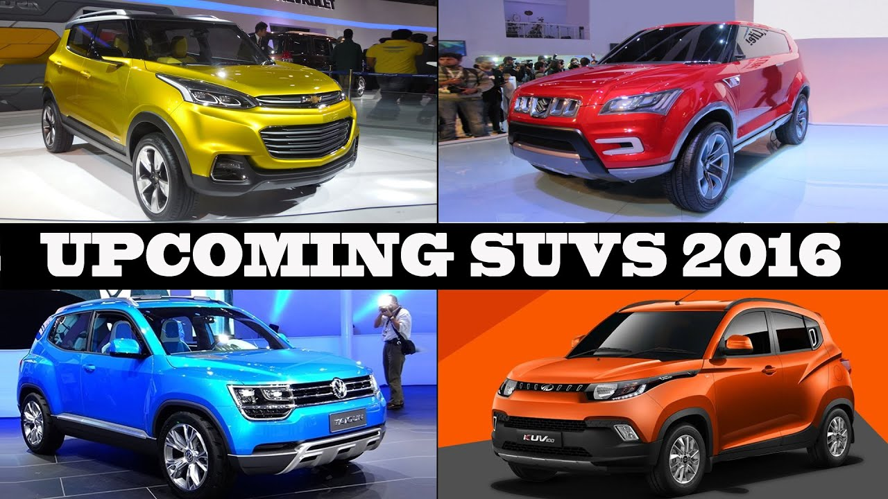 Suvs To Dazzle The Indian Market In 2016 Youtube