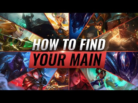 How To Choose Your PERFECT MAIN CHAMPION - League Of Legends