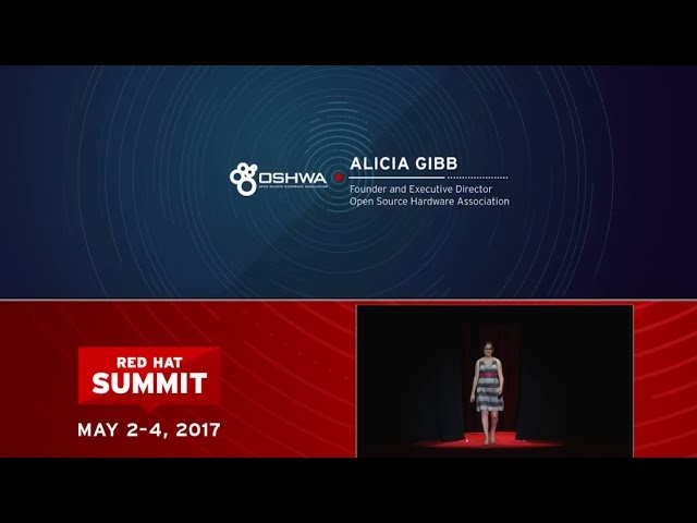 Alicia Gibb, OSHWA, at Red Hat Summit 2017: The physical future of open source