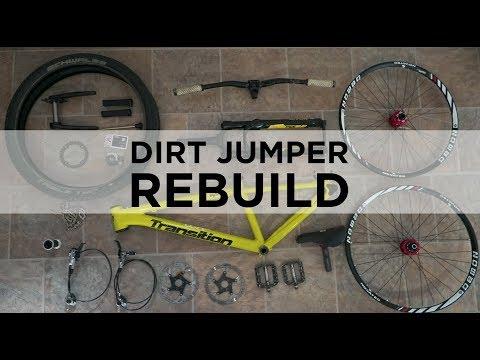 Dirt Jumper Rebuild & Dream Build!