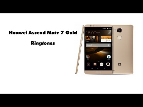 Huawei Ascend Mate 7 Gold All Ringtones
