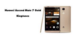 Huawei Ascend mate 7 Ringtones