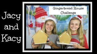 Gingerbread House Challenge 2015 ~ Jacy and Kacy