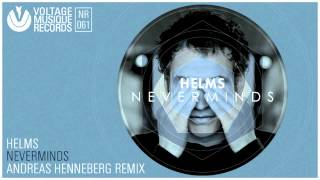 Helms - Neverminds (Andreas Henneberg Remix) // Voltage Musique Official