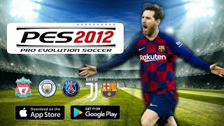 Gambar cover Download PES 2012 MOD PES 2020 V16 Android Offline 350MB Apk+Data Best Graphics.