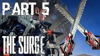The Surge Part 5 | Vibrator-Chainsaw