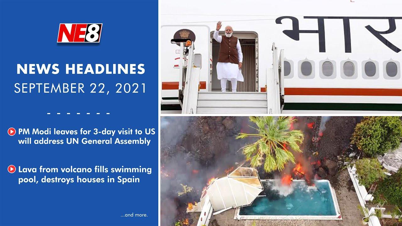 News Headlines (NE8): September 22, 2021