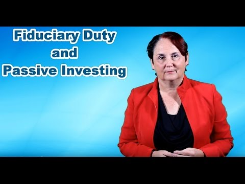 Fiduciary Duty and Passive Investing