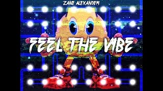 Feel The Vibe - Zane Alexander (Vaporwave) with P A C M A N
