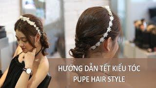 Hướng dẫn TẾT TÓC BÚP BÊ - Pupe Hair Style xinh như công chúa