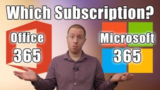 Office 365 Vs Microsoft 365: Which Subscription Should You Buy?