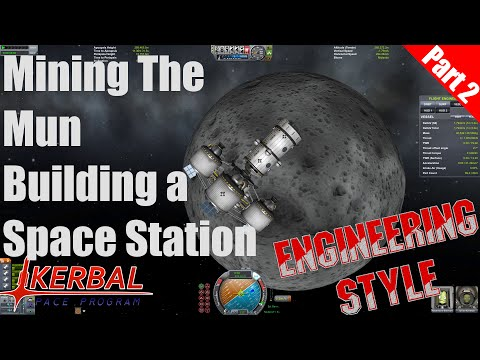 Kerbal Space Program - Mining the Mun Part 2