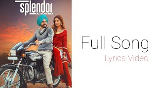 Splendor: Satbir Aujla (Lyrics Video) Sharry Nexus | Rav Dhillon| Latest Punjabi Songs | SttayHit.