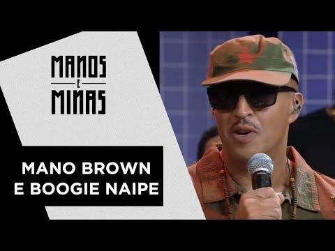 Manos e Minas | Mano Brown e banda Boogie Naipe | 07/04/2018