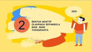 KELOMPOK 11 PENDIDIKAN JASMANI ADAPTIF OLAHRAGA SEPAKBOLA BAGI ANAK TUNAGRAHITA