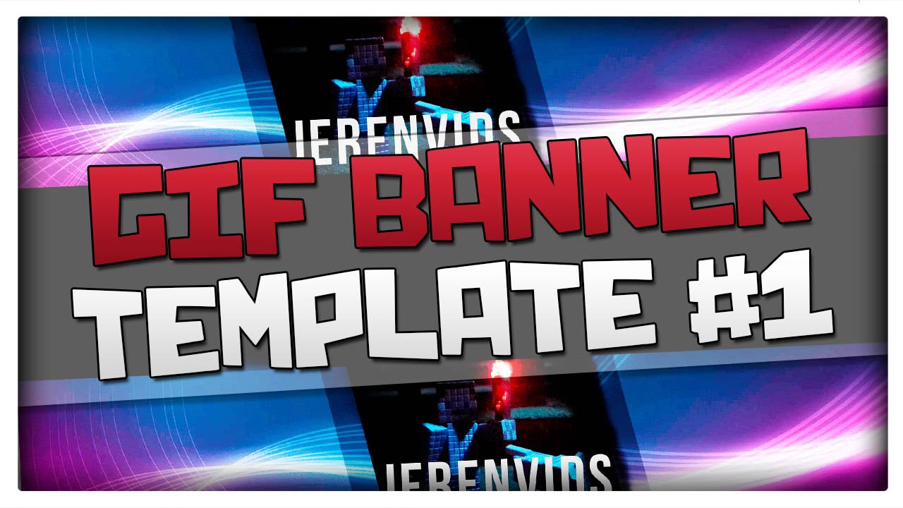 Gif banner template 1 minecraft style animated banner for gif banner template 1 minecraft style animated banner for photoshop cs6 download youtube maxwellsz