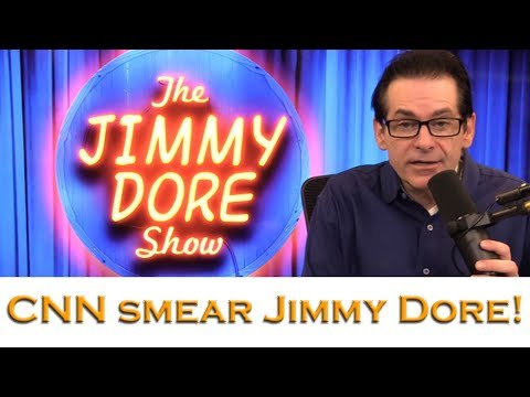 CNN smear Jimmy Dore in most hypocritical way