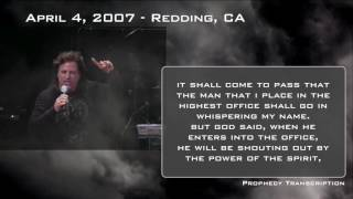 Prophecy: April 4th, 2007 — Redding, CA – Gatekeeper, New York, Praying President